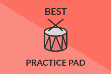 Best Drum Practice Pad: 6 Amazing Options