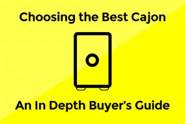 Best Cajon Drum: An In-Depth Buyers Guide