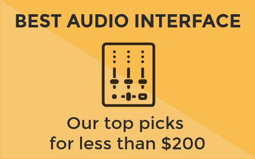 Best Audio Interfaces Under $200