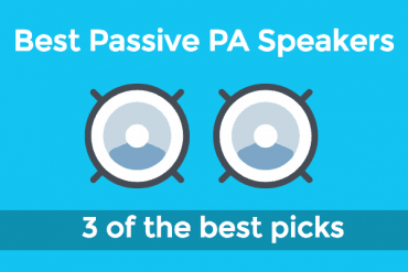 Best Passive PA Speakers: 3 options to choose from