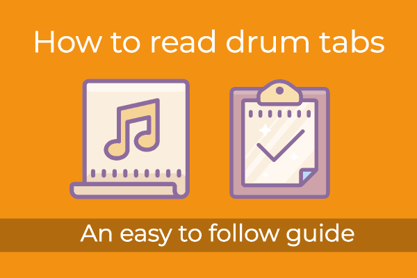 How to read drum tabs: Simple 6 step beginner's guide