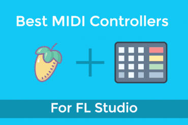Best MIDI Controller for FL Studio: A look at 5 options